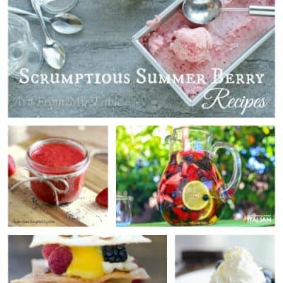 Scrumptious Summer Berry Recipe Roundup