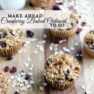 make ahead cranberry baked oatmeal cups
