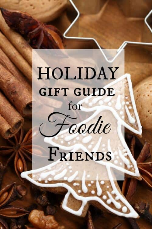 gifts for foodie friends
