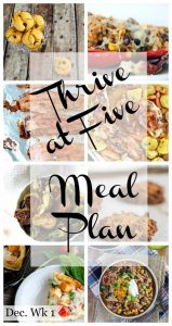 thrive at five weekly meal plan December week 1