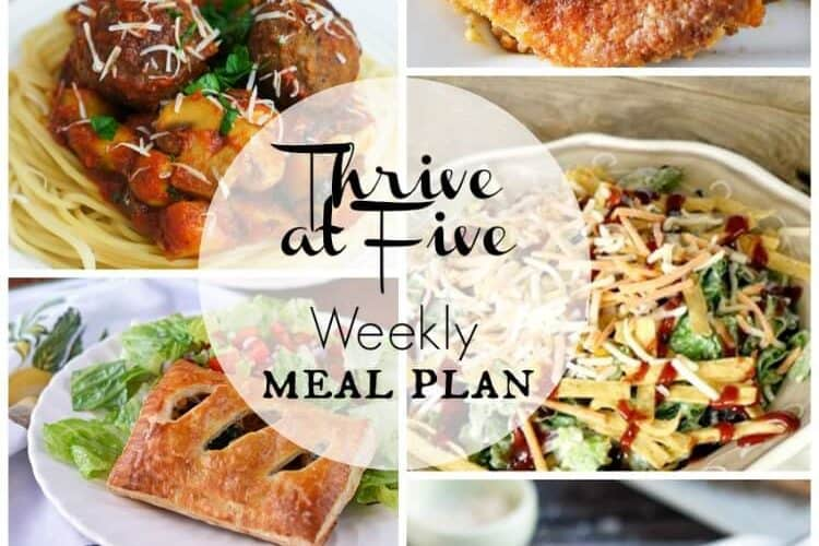 Thrive at Five Meal Plan April Week 4 weekly meal planning ideas
