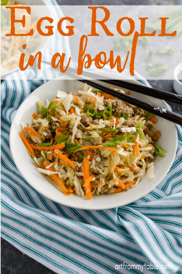 Egg Roll In A Bowl is the perfect easy meal! Make it in the instant pot. Make it in a skillet. Just make it! Great for all diets, like whole 30, paleo, low carb, gluten free and 21 day fix. We make ours with ground turkey to keep it light and filling. #artfrommytable #eggrollinabowl #groundturkeyrecipe via @artfrommytable