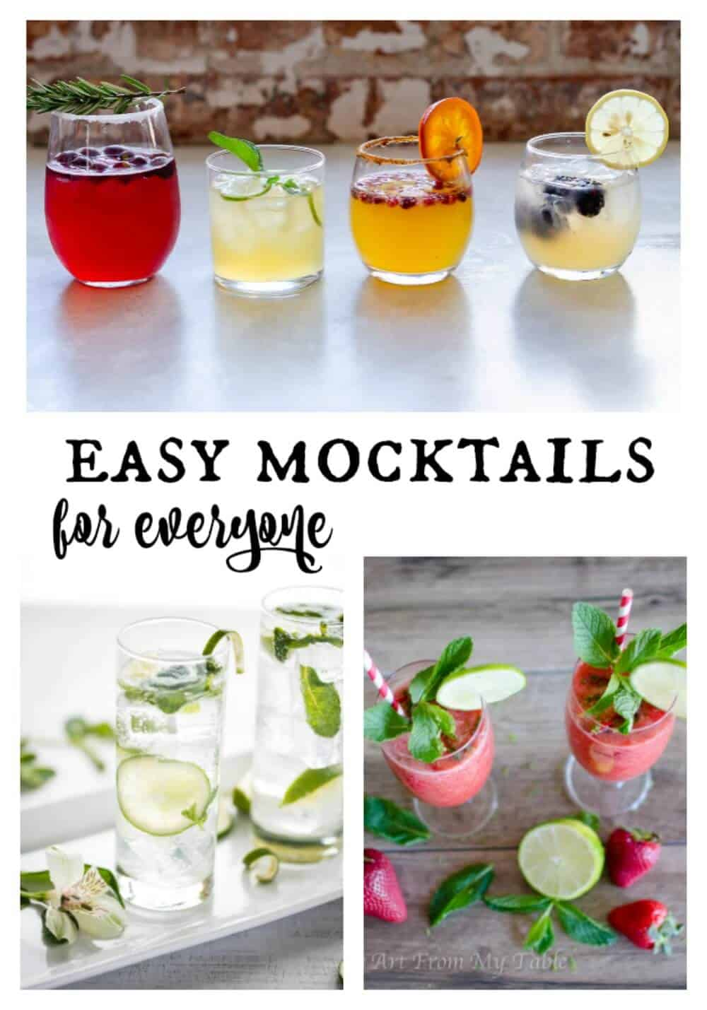Whether you want a fun faux-cocktail for the family, or you don't drink, or you're the designated driver, here you'll find Popular and Easy Mocktail Recipes for Everyone!  It's what to drink when you're not drinking! #artfrommytable #mocktails #virgindrinks via @artfrommytable